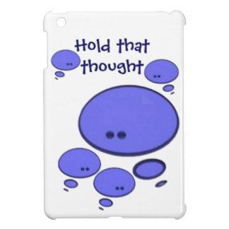 Lleve a cabo ese pensamiento iPad mini protector