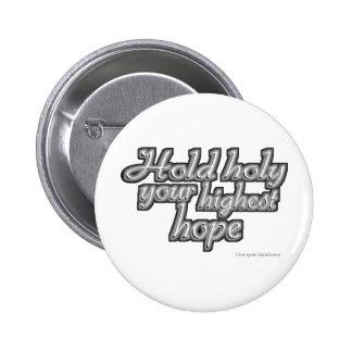 Lleve a cabo santo su esperanza más alta (Nietzsch Pins