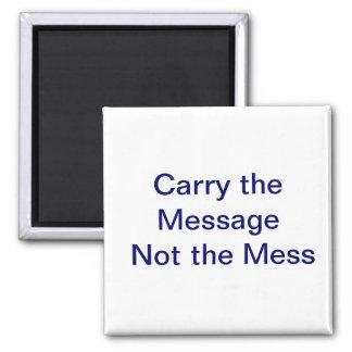 Lleve el mensaje imán cuadrado