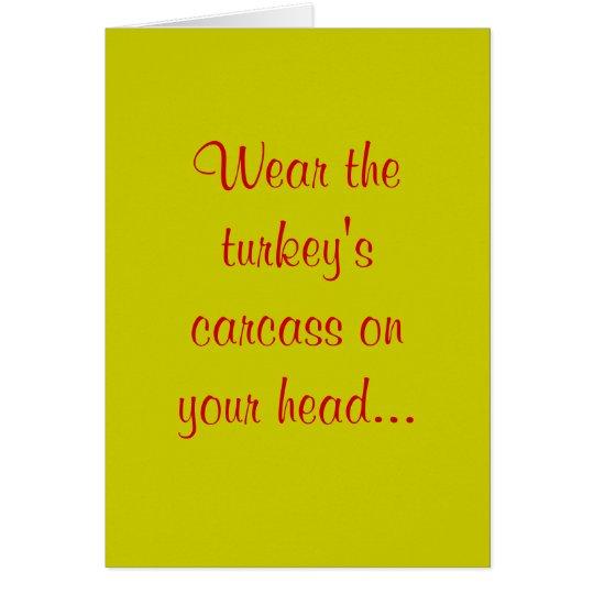 Lleve la res muerta del pavo en su principal… tarjeta de felicitación