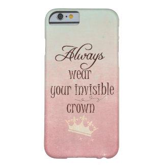 Lleve siempre su cita invisible de la corona funda de iPhone 6 barely there