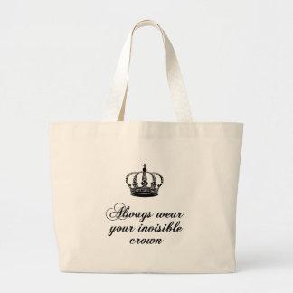 Lleve siempre su corona invisible, diseño del arte bolsa tela grande
