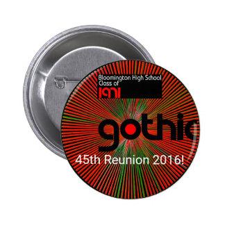¡Lleve un botón sobre nuestra 45.a reunión 2016! Pin Redondo De 2 Pulgadas