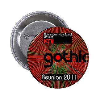 ¡Lleve un botón sobre nuestra reunión 2011! Pin Redondo De 2 Pulgadas