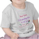 Lleve una letra de amor a la mamá camiseta