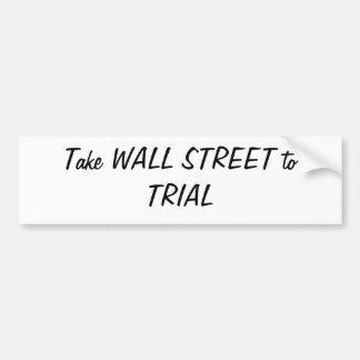 Lleve WALL STREET la pegatina para el parachoques  Pegatina De Parachoque