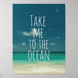 Lléveme a la cita del océano póster