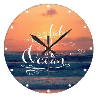Lléveme al océano reloj redondo grande