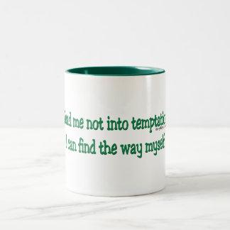 Lléveme no en la tentación taza de dos tonos