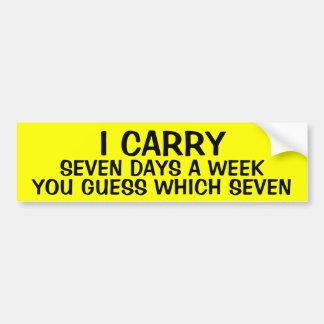 LLEVO 7 días a la semana Pegatina Para Auto