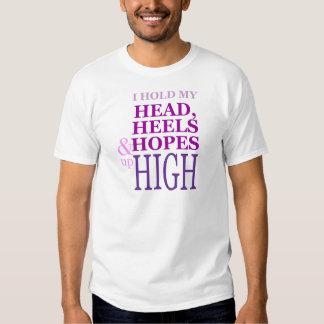 Llevo a cabo mi cabeza, talones y esperanzas camisas