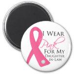 Llevo a la nuera rosada - cáncer de pecho imán para frigorífico