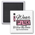 Llevo al cáncer de pecho rosado para ganar mi bata imanes de nevera
