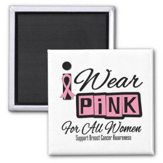 Llevo al cáncer de pecho rosado para todas las muj imanes de nevera