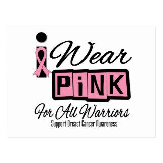 Llevo al cáncer de pecho rosado para todos los postal