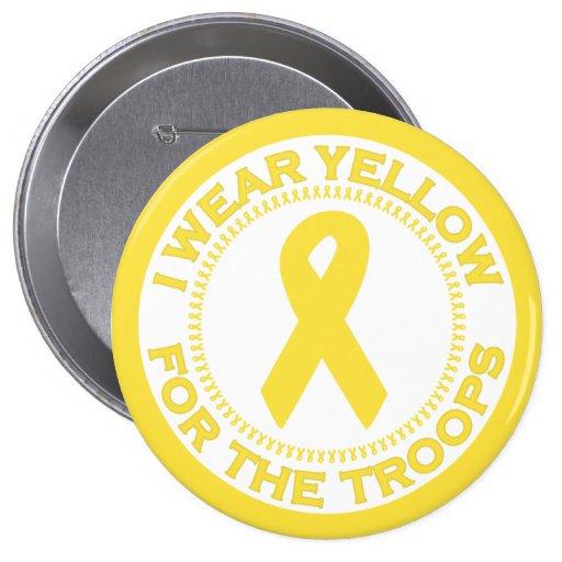 Llevo el amarillo para las tropas pin redondo de 4 pulgadas