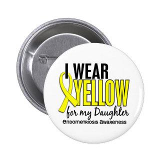Llevo el amarillo para mi endometriosis de la hija pin redondo de 2 pulgadas
