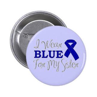 Llevo el azul para mi hermana (la cinta azul de la pin redondo de 2 pulgadas