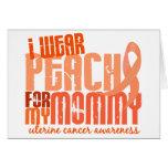 Llevo el melocotón para mi cáncer uterino de la ma tarjetas