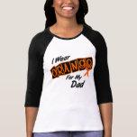 Llevo el naranja para mi papá 8 camiseta