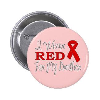 Llevo el rojo para mi Brother la cinta roja Pin