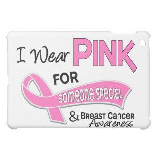Llevo el rosa para alguien cáncer de pecho especia
