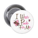 Llevo el rosa para MÍ 22 camisetas del CÁNCER de P Pins