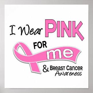 Llevo el rosa para mí cáncer de pecho 42 póster
