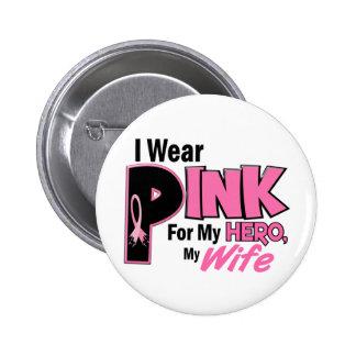 Llevo el rosa para mi CÁNCER de PECHO de la esposa Pin