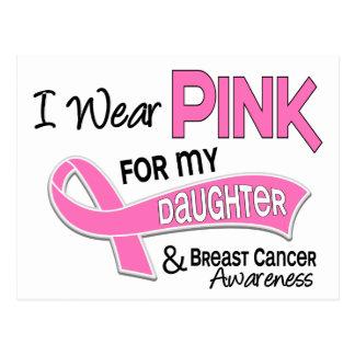 Llevo el rosa para mi cáncer de pecho de la hija tarjetas postales