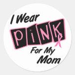 Llevo el rosa para mi cáncer de pecho de la mamá 8 etiquetas