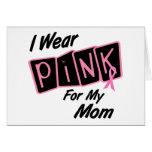 Llevo el rosa para mi cáncer de pecho de la mamá 8 felicitación
