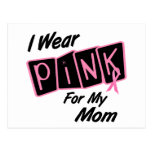 Llevo el rosa para mi cáncer de pecho de la mamá 8 tarjeta postal