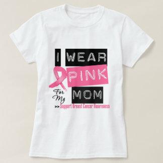 Llevo el rosa para mi cáncer de pecho de la mamá camisas