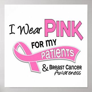 Llevo el rosa para mi cáncer de pecho de los pacie póster