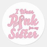 Llevo el rosa para mi hermana etiqueta