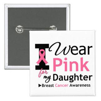 Llevo el rosa para mi hija pin