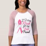 Llevo el rosa para mi mejor amigo camiseta