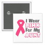Llevo el rosa para mi tía (versión B) Pins