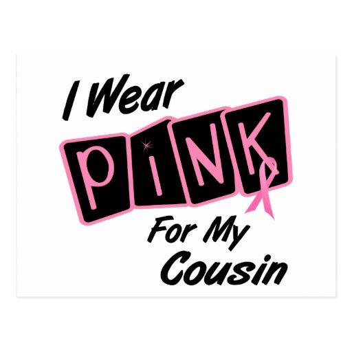 Llevo el rosa para mis camisetas del CÁNCER de PEC Tarjeta Postal