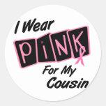 Llevo el rosa para mis camisetas del CÁNCER de Etiquetas Redondas