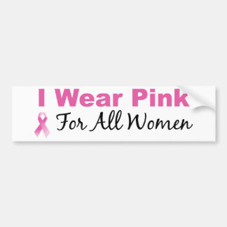 Llevo el rosa para todas las mujeres etiqueta de parachoque