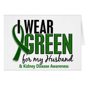 Llevo el verde para mi enfermedad de riñón del tarjeta de felicitación