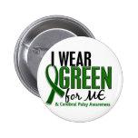Llevo el verde para MÍ la parálisis cerebral 10 Pins