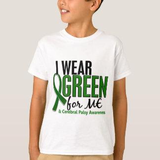 Llevo el verde para MÍ la parálisis cerebral 10 Remera