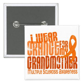 Llevo esclerosis múltiple de la abuela 6,4 anaranj pin
