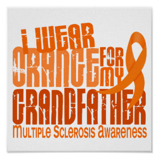 Llevo esclerosis múltiple del abuelo 6,4 anaranjad póster