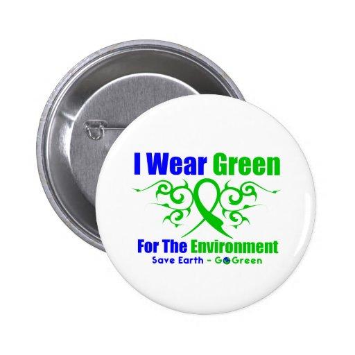 Llevo la cinta tribal verde para el ambiente pin