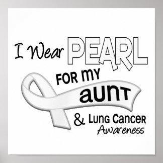 Llevo la perla para mi cáncer de la tía 42 pulmón póster