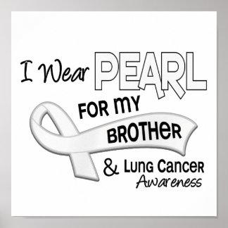 Llevo la perla para mi cáncer de pulmón de Brother Posters
